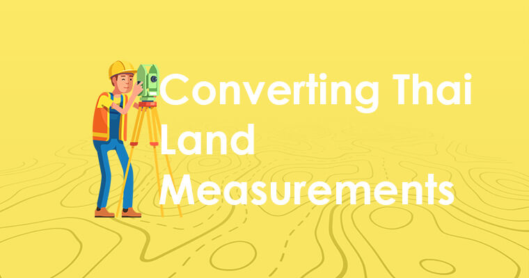 Convert Thai Land Measurements to Metric and Imperial
