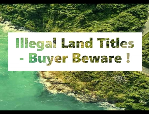 The Problem with Dirty Land and Illegal Land Titles – Land Scams and the Risks to Buyers of Phuket Real Estate