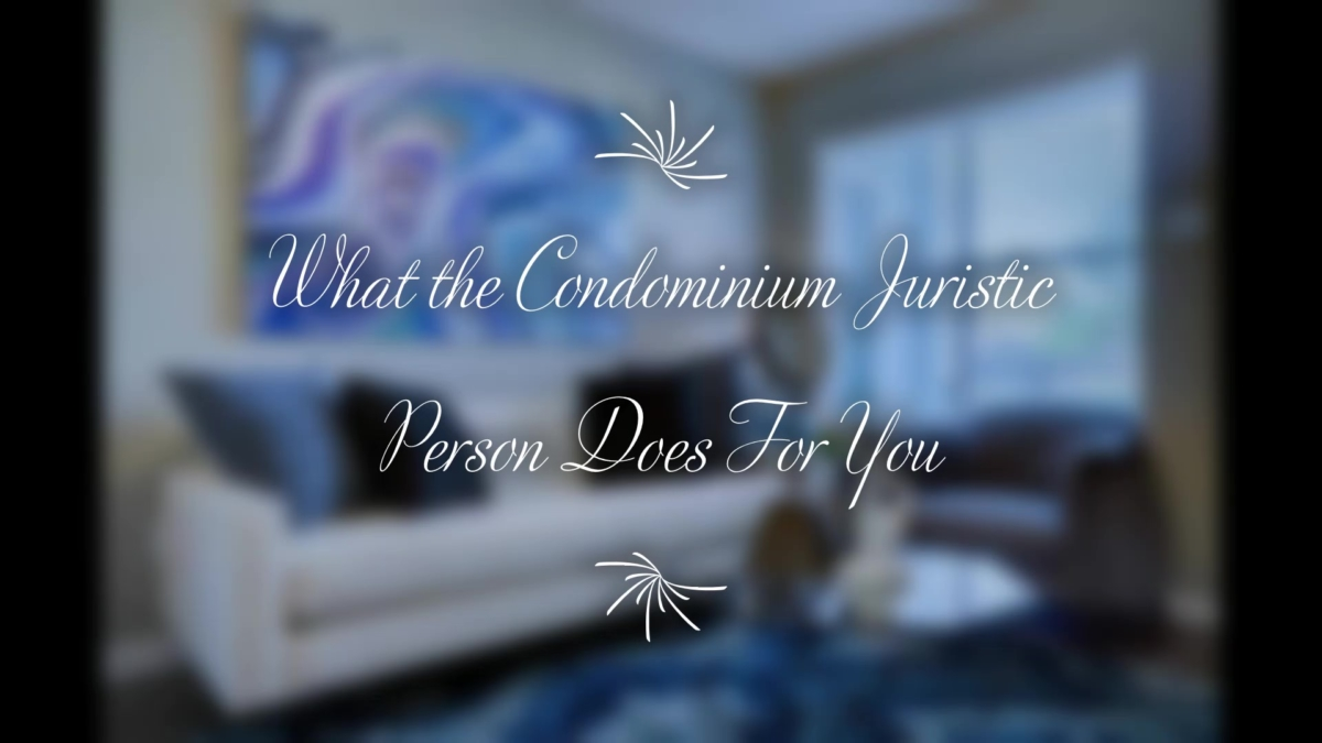 Condo Juristic Person Explained