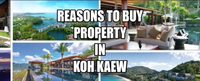 Buying affordable property in Koh Kaew