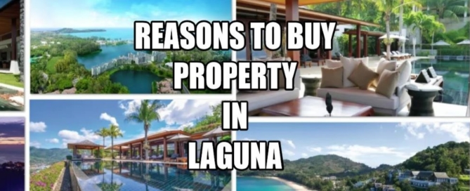 why people are buying property in Laguna