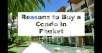 reasons_to_buy_a_condo_in_phuket