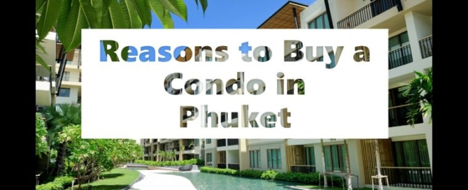 reasons_to_buy_a_condo_in_phuket