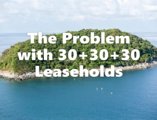 The Problem with Condo and Villa 30+30+30 Leaseholds in Phuket, Thailand