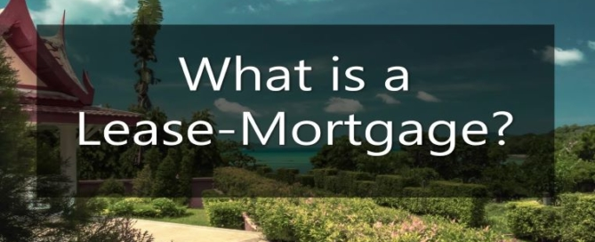 A Lease-Mortgage Explained