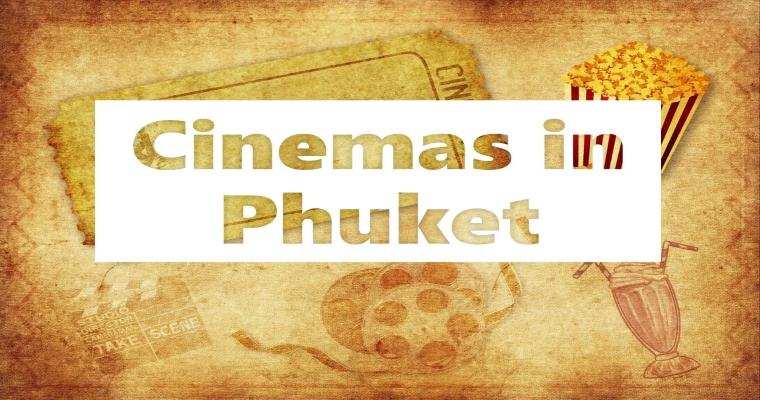 Cinemas in Phuket