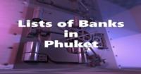Listes des banques principales à Phuket