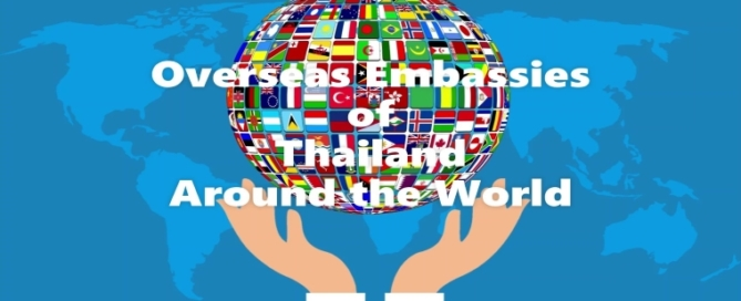 Overseas Embassies of Thailand around the world