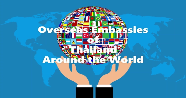 Overseas Embassies of Thailand around the world