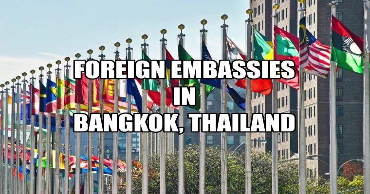 Embassies in Bangkok, Thailand